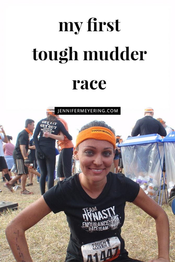 My First Tough Mudder Race - JenniferMeyering.com