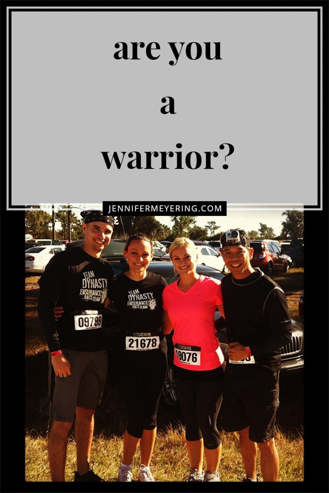Are You a Warrior - JenniferMeyering.com