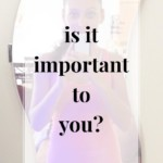 Is it Important to You? - JenniferMeyering.com