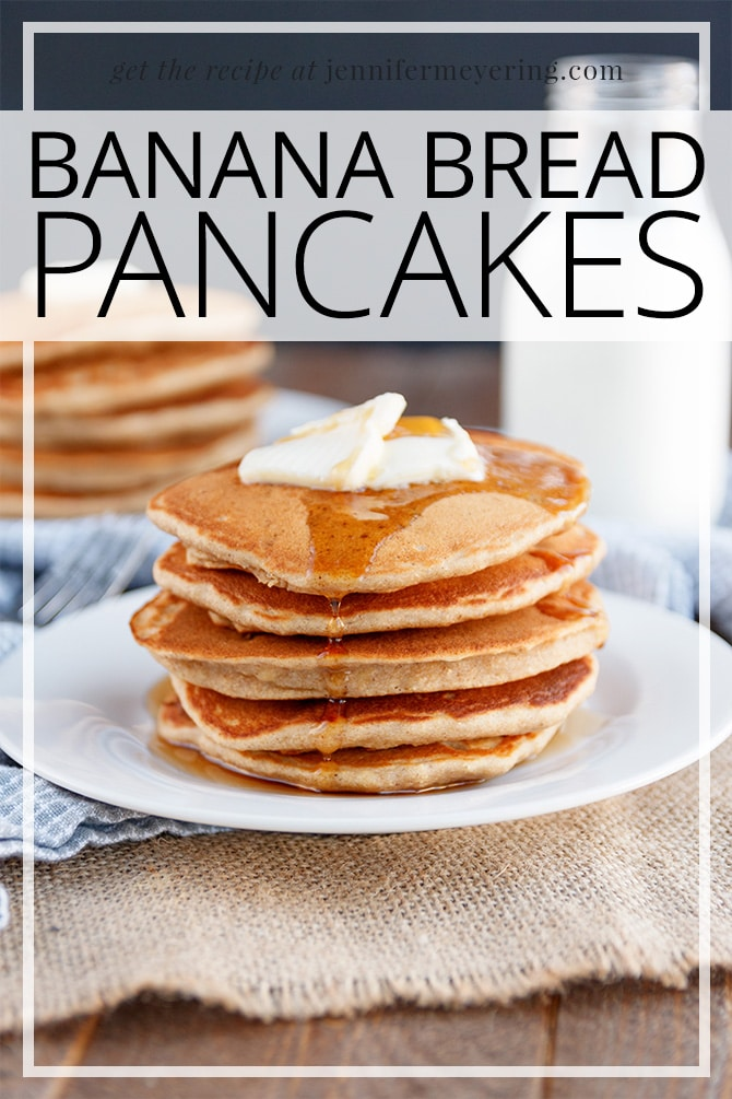 Brown Sugar Banana Bread Pancakes - JenniferMeyering.com