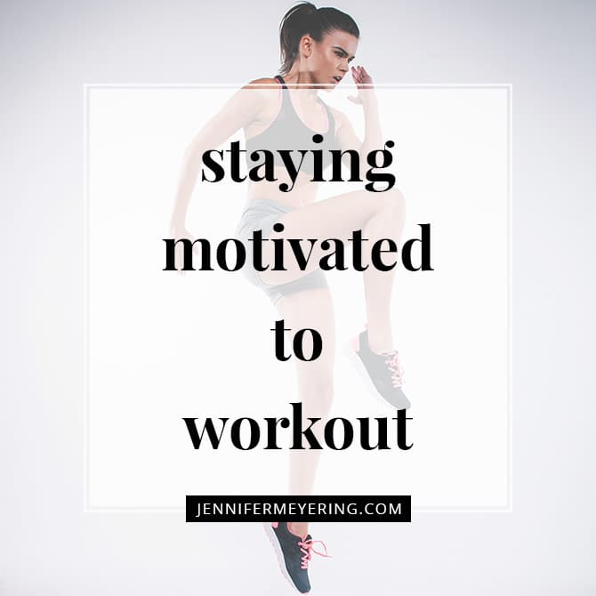 Staying Motivated to Workout