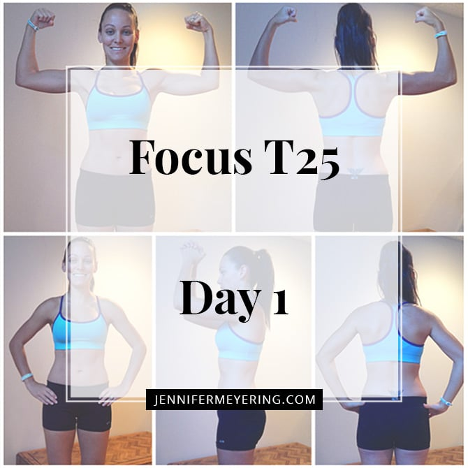 Focus T25 - Day 1