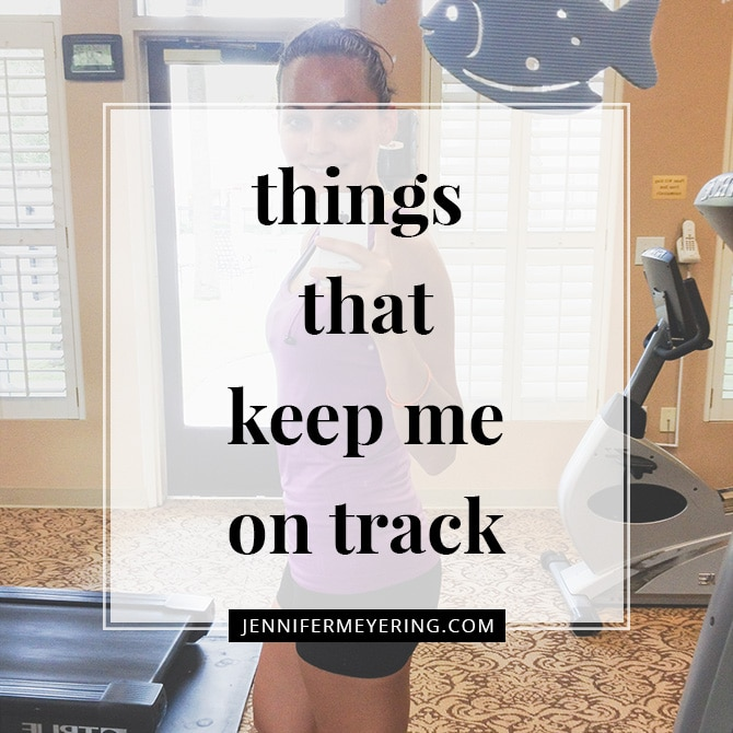 Things That Keep Me on Track