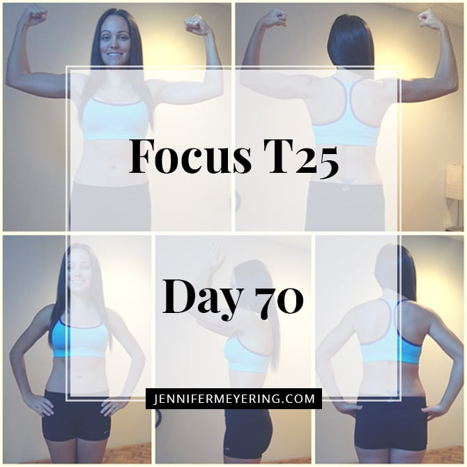 Focus T25 - Day 70