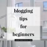Blog Tips for Beginners