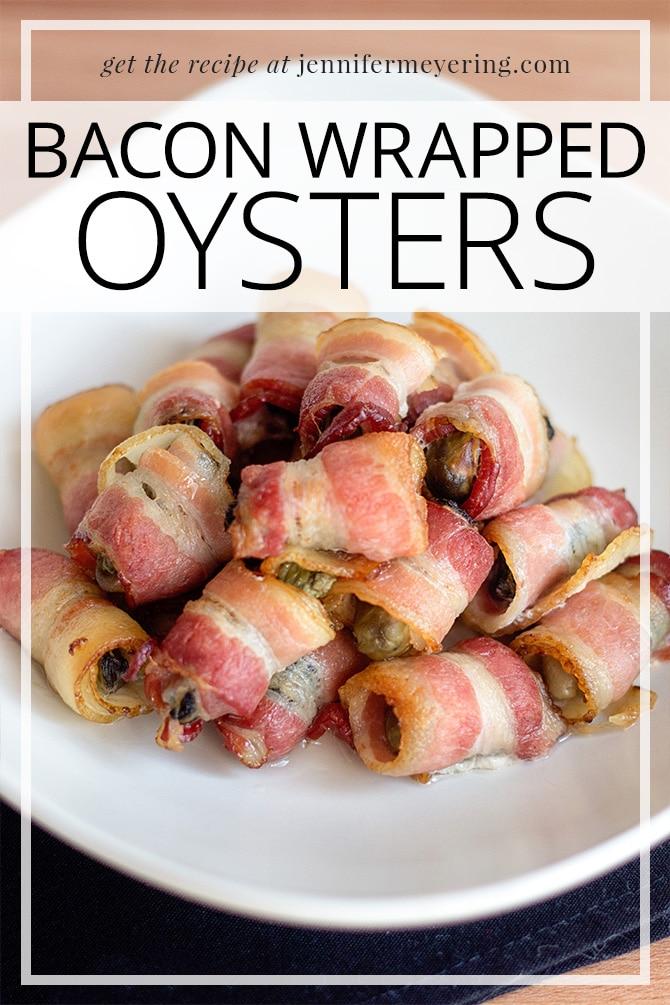 Bacon Wrapped Oysters - JenniferMeyering.com