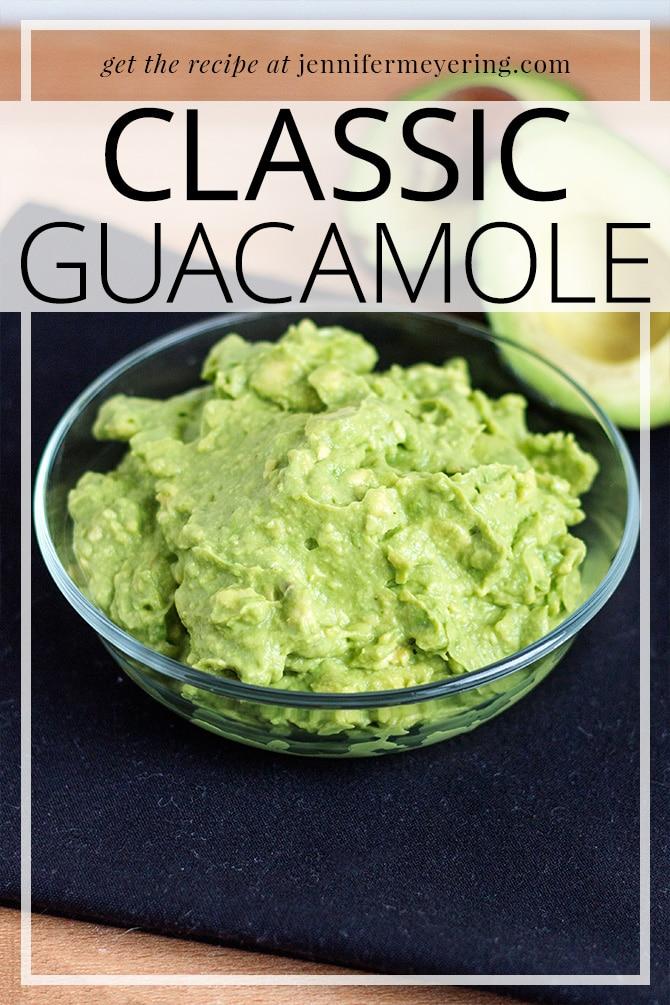 Classic Guacamole | JenniferMeyering.com