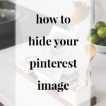 How to Add a Hidden Pinnable Image for Pinterest - JenniferMeyering.com
