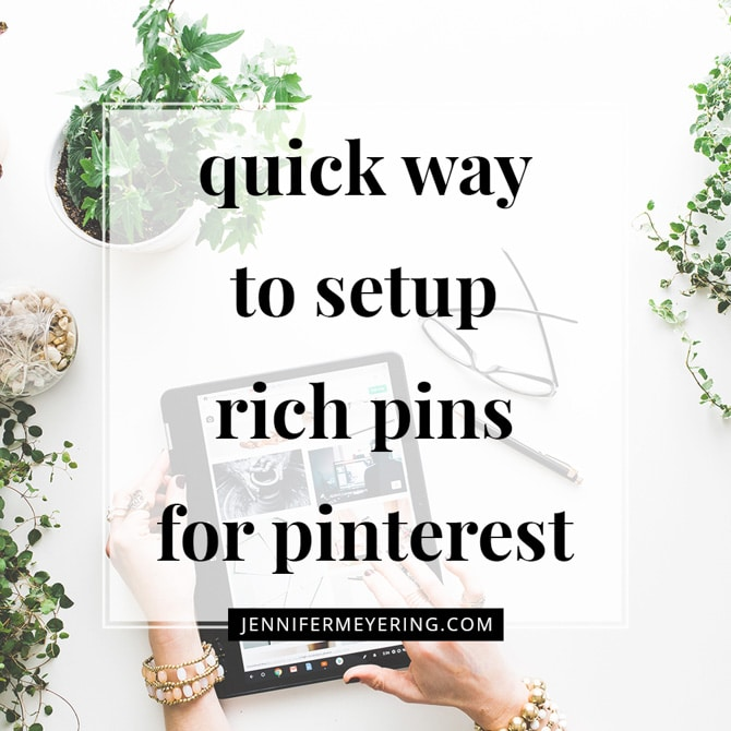 Quick Way to Set Up Rich Pins on Pinterest