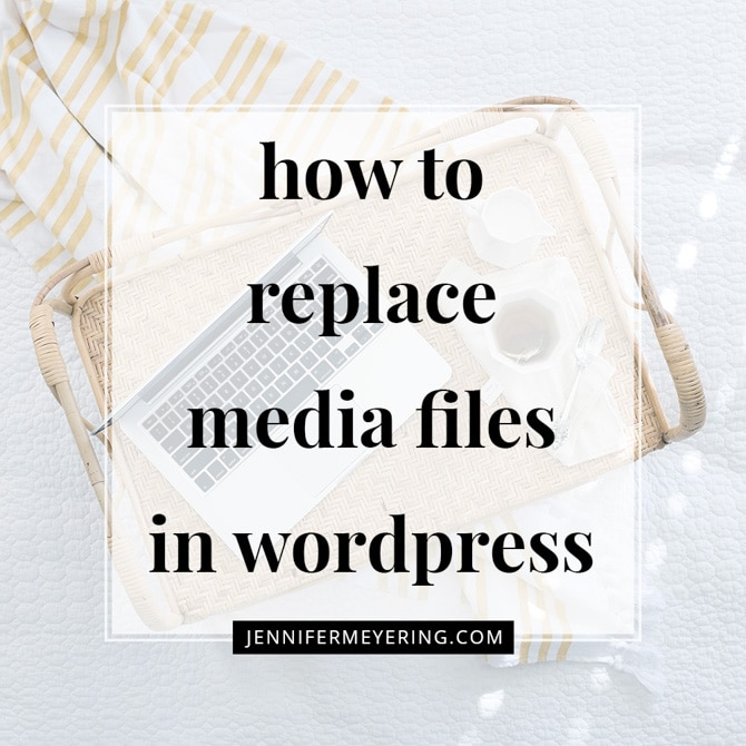 Easily Replace Media Files in WordPress