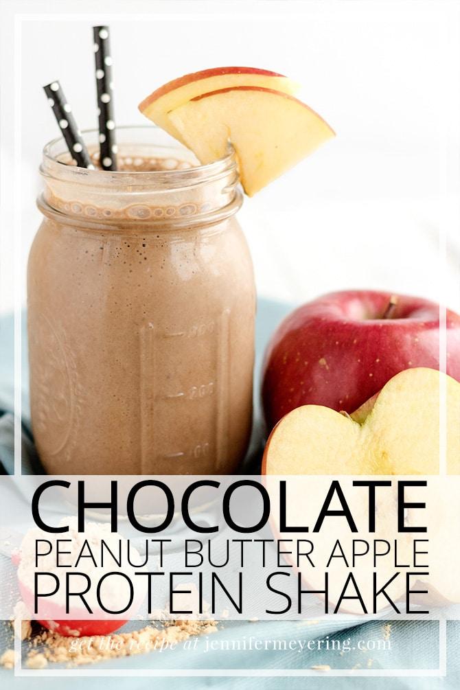 Chocolate Peanut Butter Apple Protein Shake - Jennifer Meyering
