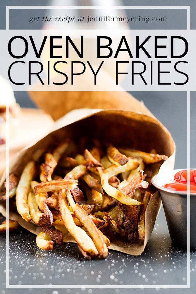 Oven Baked Crispy Fries - JenniferMeyering.com