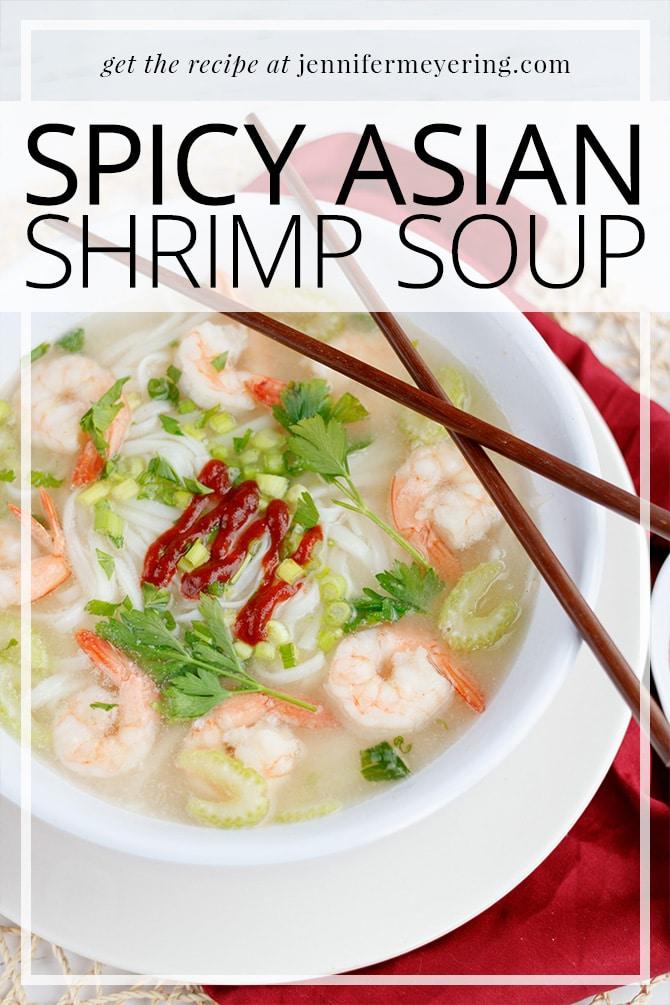Spicy Asian Shrimp Soup - JenniferMeyering.com