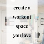 Create a Workout Space That You Love - JenniferMeyering.com