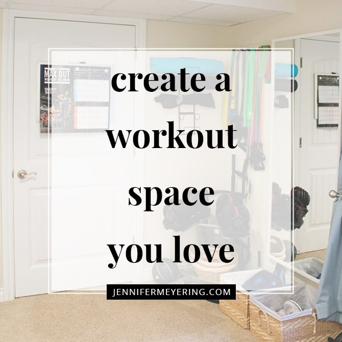 Create a Workout Space That You Love