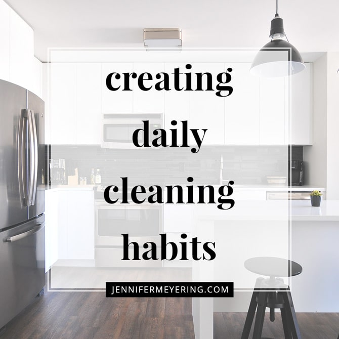 Creating Daily Cleaning Habits