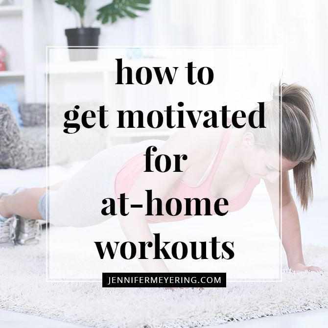 How to Get Motivated for At-Home Workouts