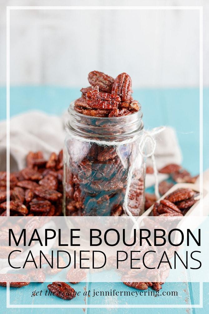 Maple Bourbon Candied Pecans - JenniferMeyering.com
