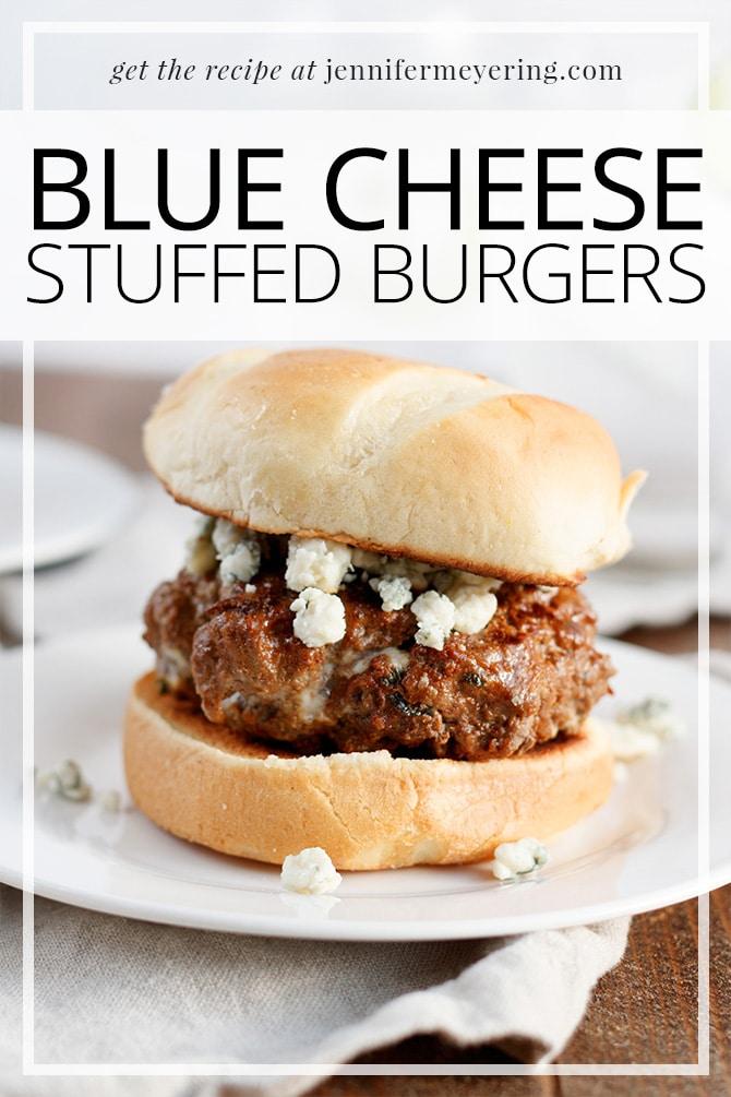 Blue Cheese Stuffed Burgers - JenniferMeyering.com