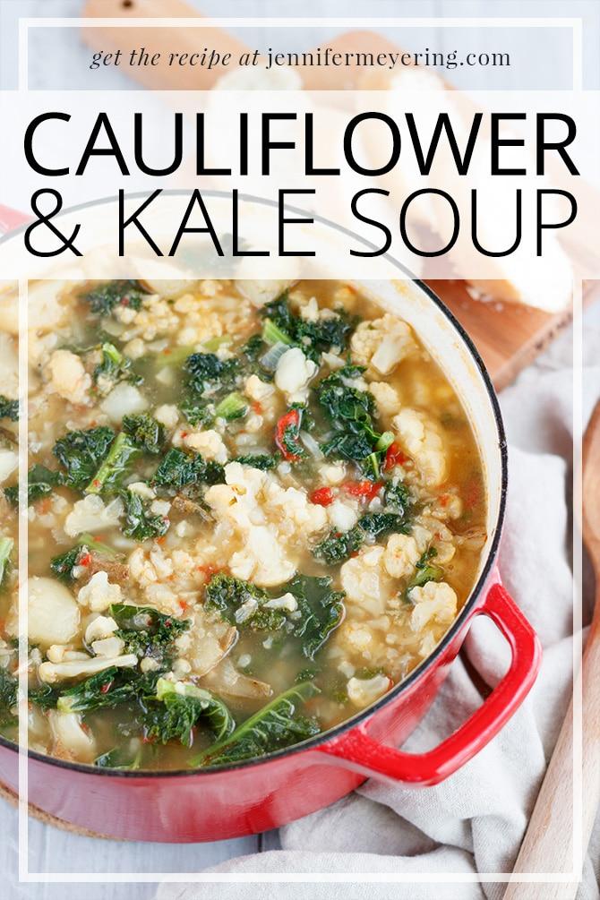 Cauliflower Kale Soup - JenniferMeyering.com
