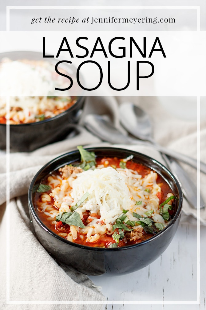 Lasagna Soup - JenniferMeyering.com