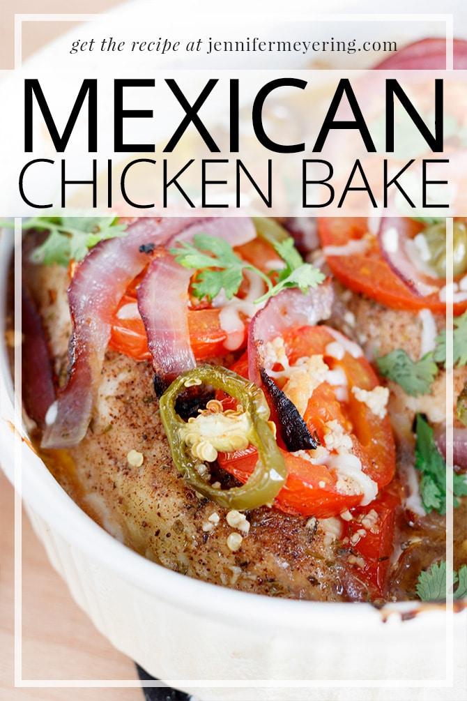Mexican Chicken Bake - JenniferMeyering.com