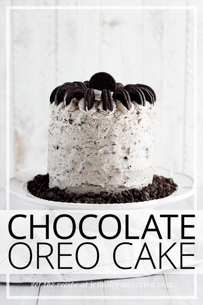 Chocolate Oreo Cake - JenniferMeyering.com