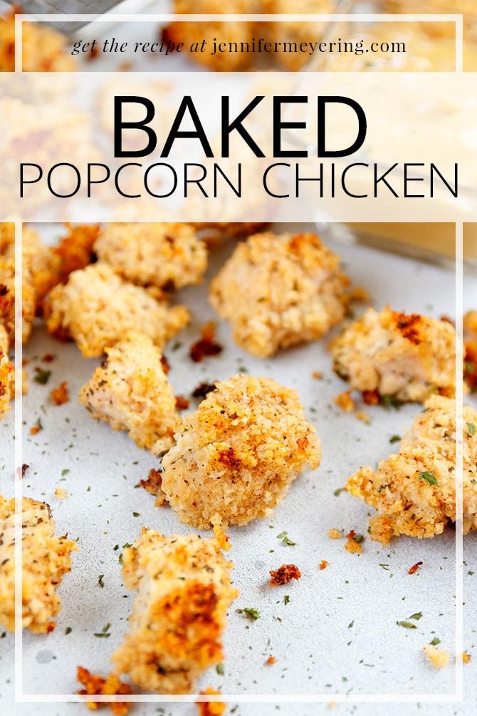 Baked Popcorn Chicken- JenniferMeyering.com
