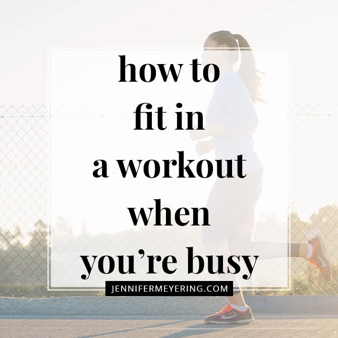 How to Fit in a Workout When You're Busy