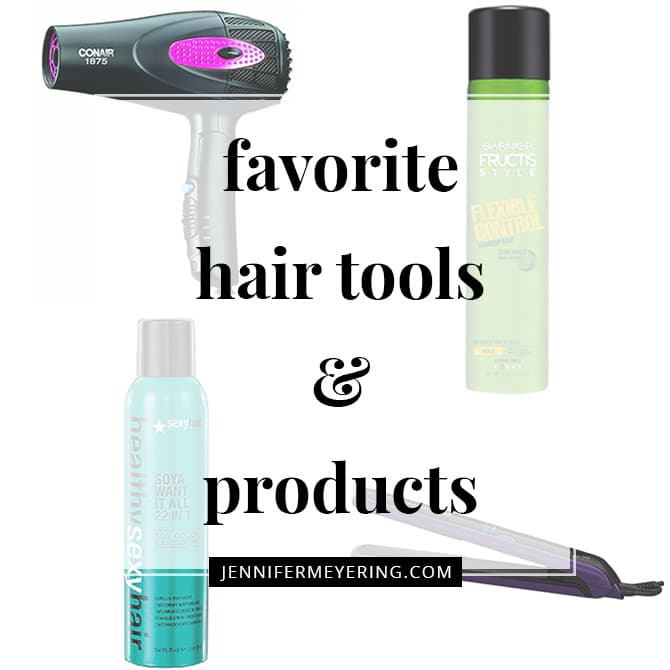 My Favorite Hair Tools & Products