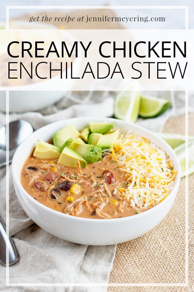 Chicken Enchilada Stew - JenniferMeyering.com