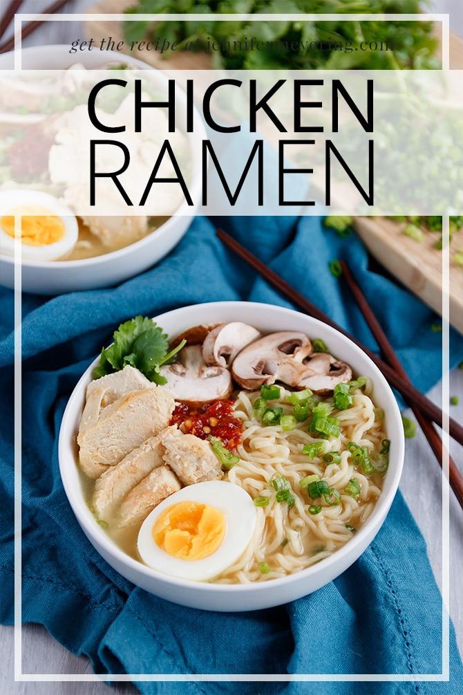 Chicken Ramen - JenniferMeyering.com