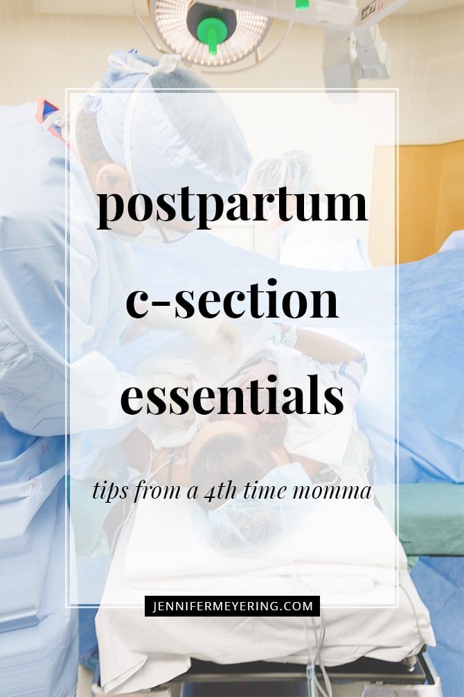 Postpartum C-Section Essentials - JenniferMeyering.com