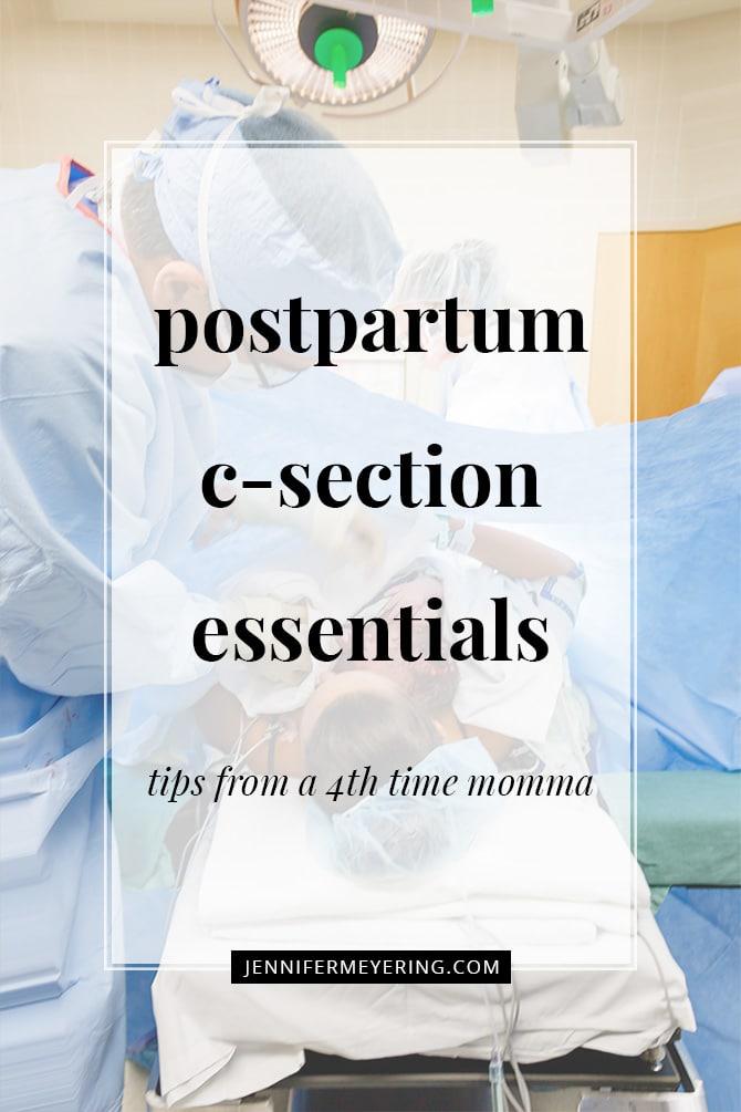 Postpartum C-Section Essentials - JenniferMeyering.com