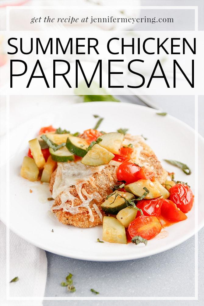Summer Chicken Parmesan - JenniferMeyering.com