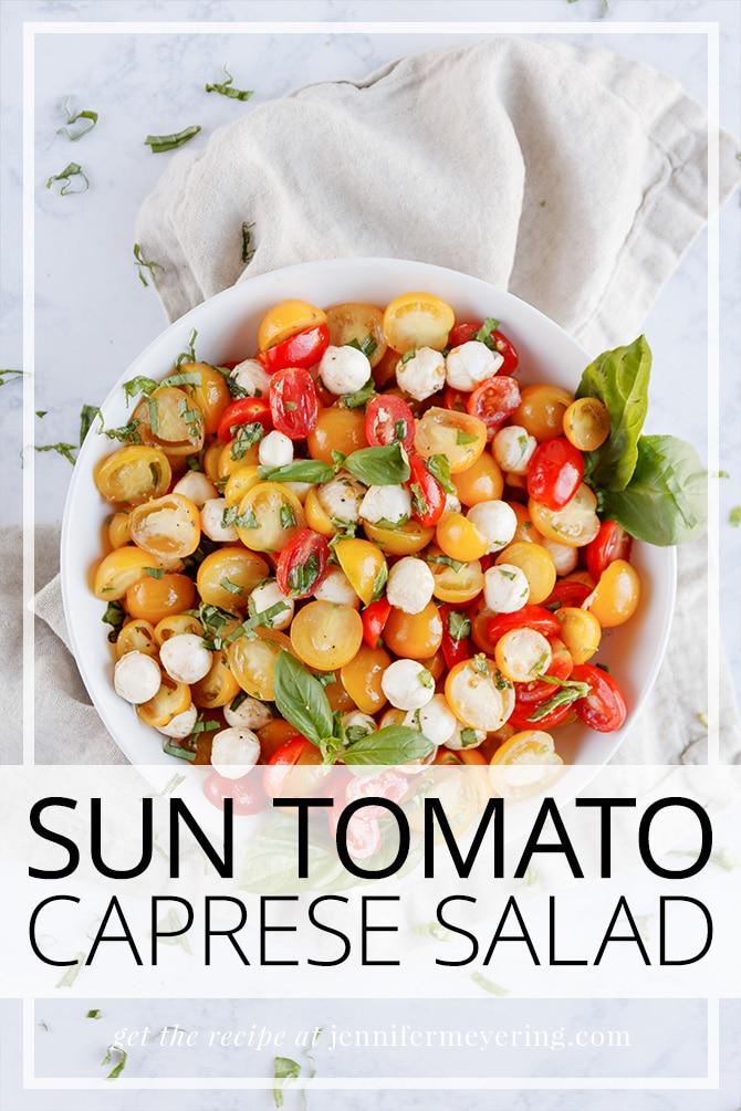 Sun Tomato Caprese Salad - JenniferMeyering.com