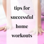 Tips for Successful Home Workouts - JenniferMeyering.com