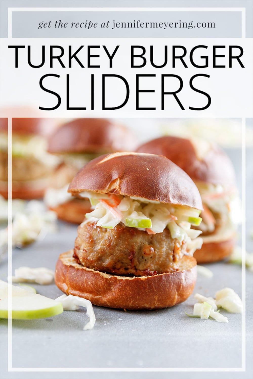 Turkey Burger Sliders - JenniferMeyering.com
