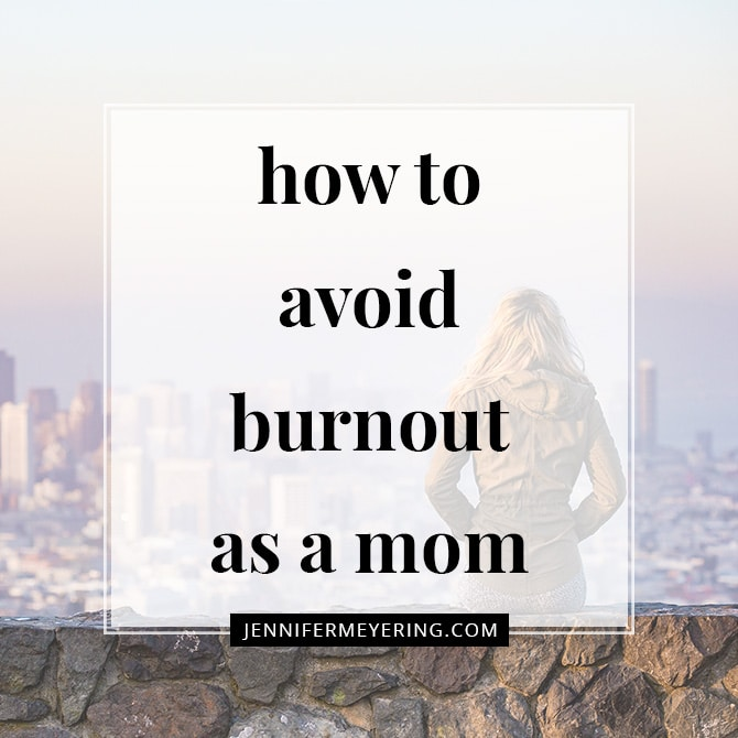 How to Avoid Burnout as a Mom