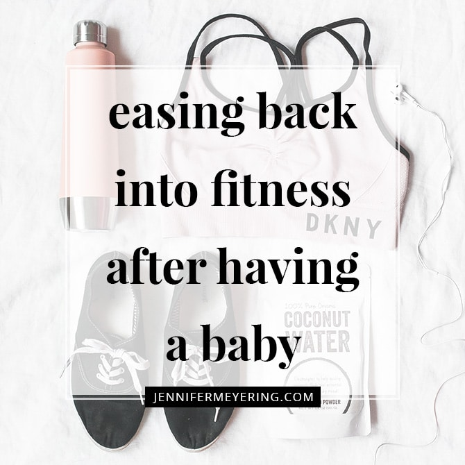 Easing Back Into Fitness After Having a Baby
