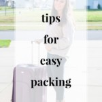 Tips for Easy Packing - JenniferMeyering.com