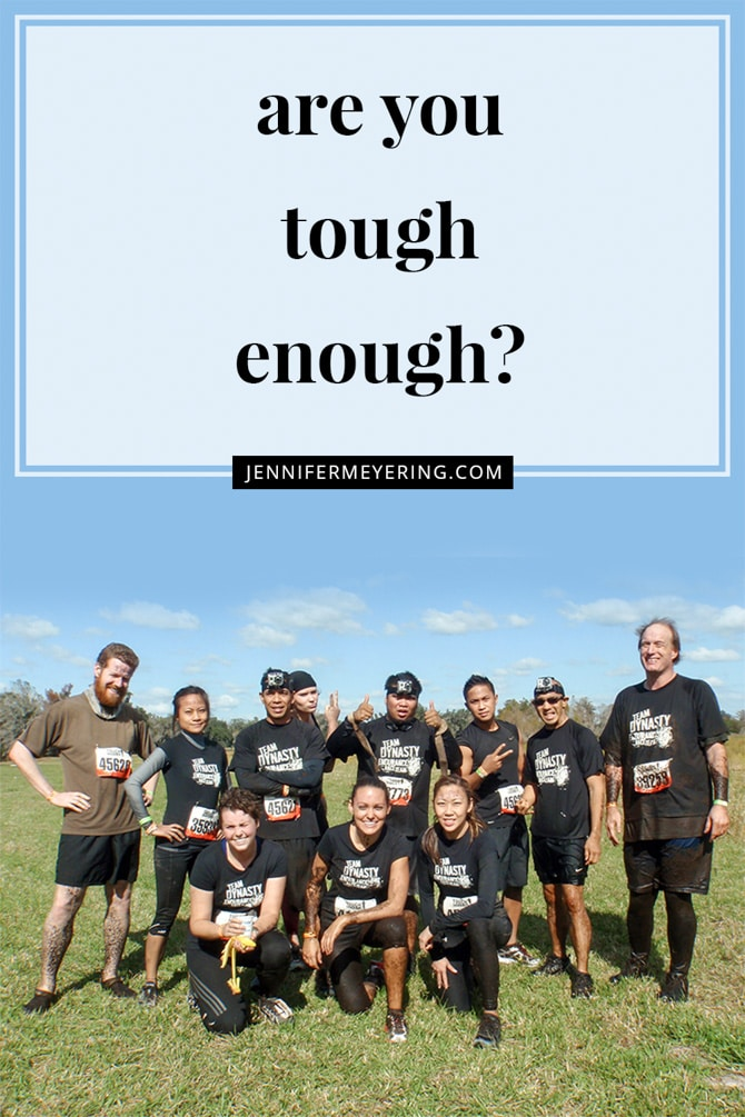 Are You Tough Enough - JenniferMeyering.com