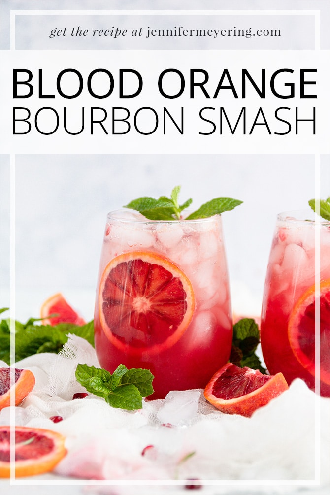 Blood Orange Bourbon Smash - JenniferMeyering.com