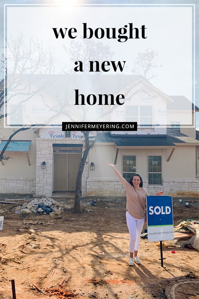 We Bought a New Home! - JenniferMeyering.com