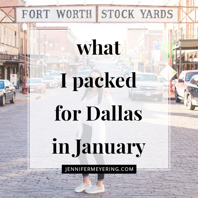 What I Packed for Dallas in January