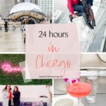 24 Hours in Chicago - JenniferMeyering.com