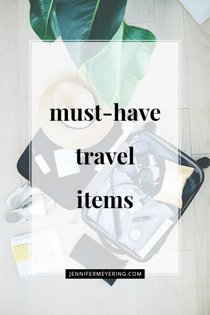 Must-Have Travel Items - JenniferMeyering.com