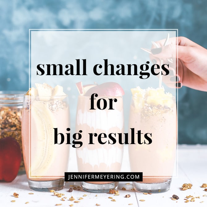 Small Changes for Big Results