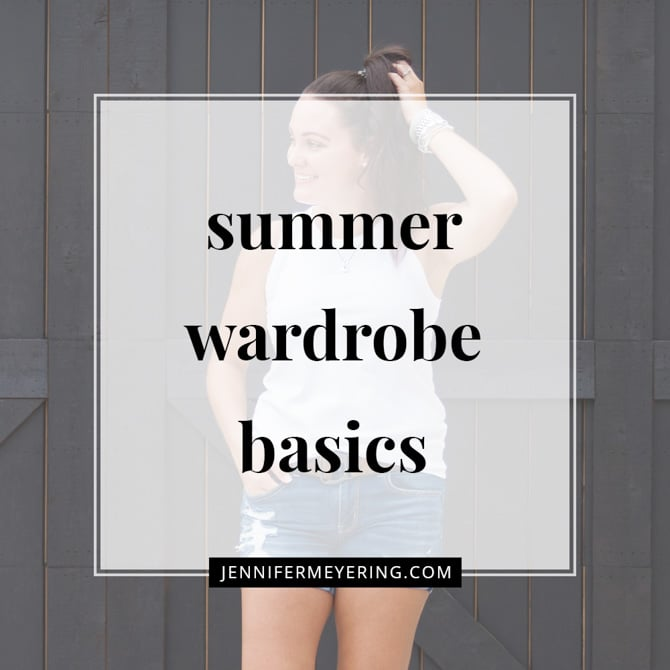 Summer Wardrobe Basics