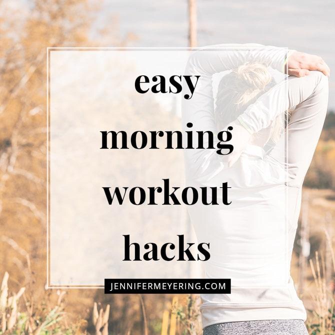 Easy Morning Workout Hacks